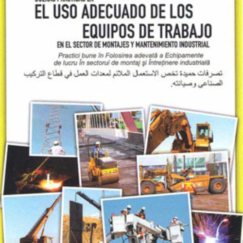 Buenas prácticas en el uso adecuado de los equipos de trabajo en el sector de montajes y mantenimiento industrial