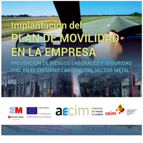 Guía para la implantación del Plan de Movilidad en la Empresa. PRL y Seguridad Vial en el Entorno Laboral del Sector del Metal.