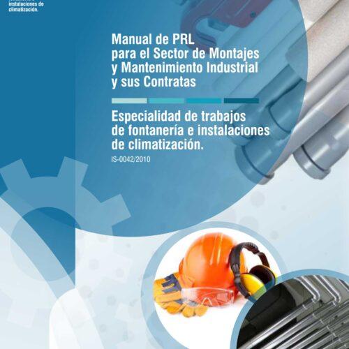 Manual Formativo de PRL para el Sector de Montajes y Mantenimiento Industrial: Contenidos en la TPC para el sector del metal. Especialidad de trabajos de Fontanería e Instalación de Climatización