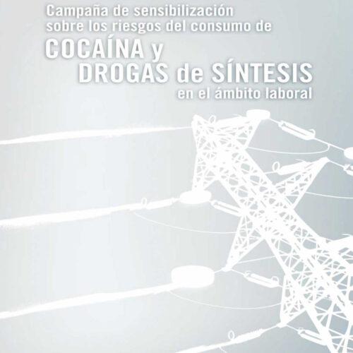 Campaña de Sensibilización sobre los riesgos del consumo de cocaína y drogas de síntesis en el ámbito laboral