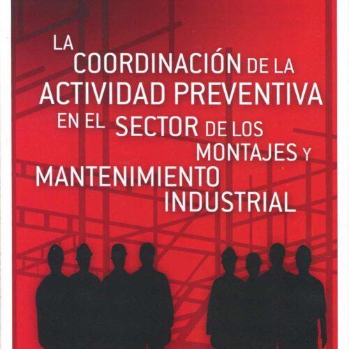 La coordinación de la actividad preventiva en el sector de montajes y mantenimientos industriales