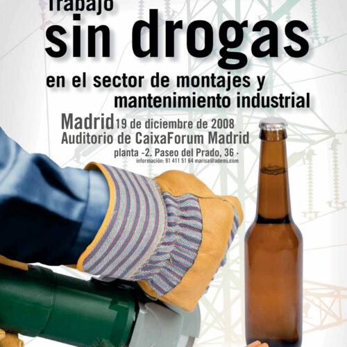 Trabajo sin drogas en el sector de montajes y mantenimiento industrial: alcohol, tabaco y cánnabis.