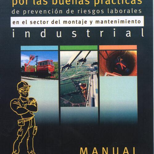 Por las buenas prácticas de prevención de riesgos laborales en el sector del montaje y mantenimiento industrial